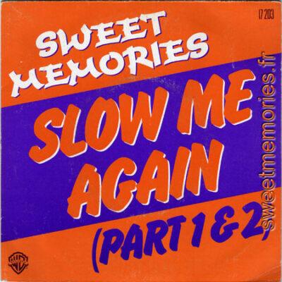 Sweet-Memories – Slow me again