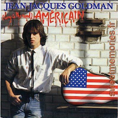 Jean-Jacques Goldman – Américain (long is the road)
