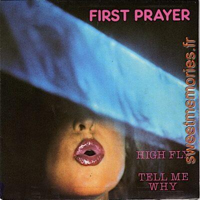 First Prayer – High Fly