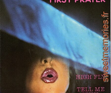 First Prayer – High Fly