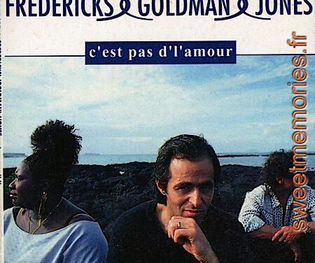 Fredericks-Goldman-Jones – C'est pas d'l'amour