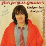 Jean-Jacques Goldman – Quelque chose de bizarre