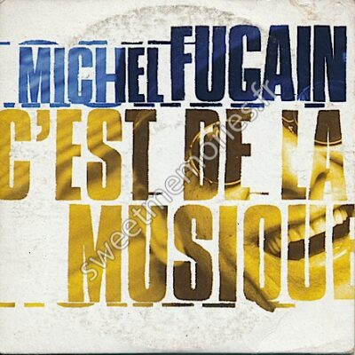 Michel Fugain – C'est de la musique